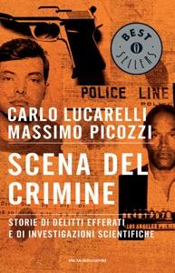 Scena del crimine da Massimo Picozzi & Carlo Lucarelli