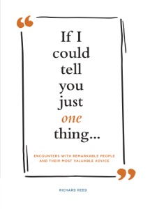 If I Could Tell You Just One Thing . . . Book Cover