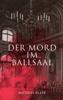 Matthias Blank - Der Mord im Ballsaal Grafik