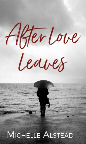 After Love Leaves E-Book Download