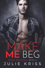 Make Me Beg book