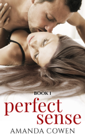 Perfect Sense - Amanda Cowen book summary