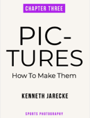 Pictures - How to make them - Chapter Three