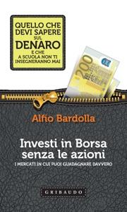 Investi in Borsa senza le azioni Book Cover