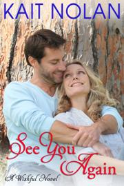 See You Again - Kait Nolan book summary