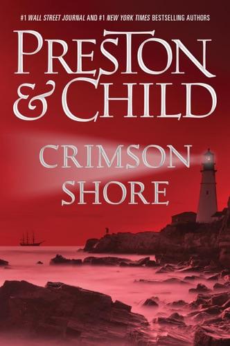 Douglas Preston & Lincoln Child - Crimson Shore