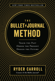 The Bullet Journal Method book