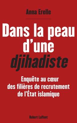 Dans la peau d'une djihadiste