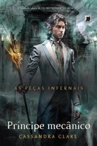 Príncipe mecânico - As peças infernais - vol. 2 Book Cover