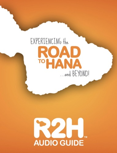Road to Hana : R2H AUDIO GUIDE - Journey Travel - Journey Travel