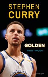 Stephen Curry : Golden