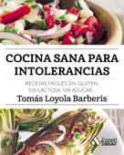 Cocina sana para intolerancias Book Cover