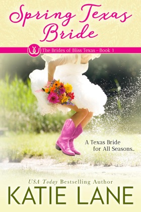 Spring Texas Bride book cover