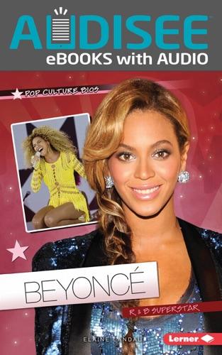 Elaine Landau - Beyoncé (Enhanced Edition)