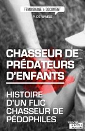CHASSEUR DE PRéDATEURS DENFANTS