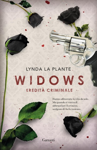 Lynda La Plante - Widows