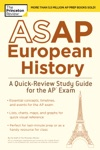 ASAP European History A Quick-Review Study Guide For The AP Exam