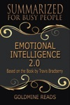 Emotional Intelligence 20 - Summarized For Busy People Based On The Book By Travis Bradberry