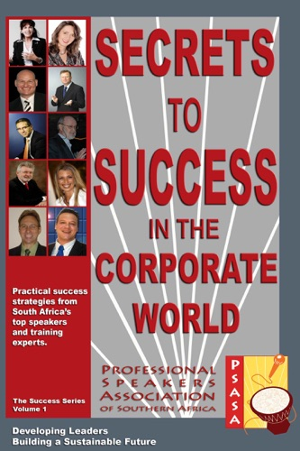 Wolfgang Riebe - Secrets to Success in the Corporate World