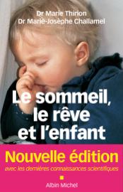Le Sommeil le rêve et l'enfant