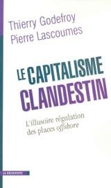 Le Capitalisme Clandestin