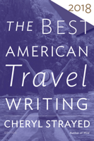 The Best American Travel Writing 2018 book cover