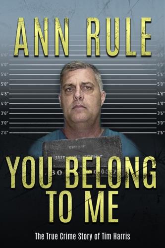 Ann Rule - You Belong to Me