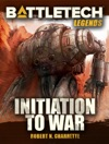 BattleTech Legends Initiation To War
