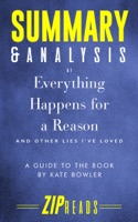 Summary & Analysis of Everything Happens for a Reason