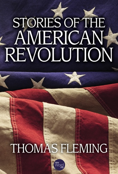 Stories of the American Revolution - Thomas Fleming book cover