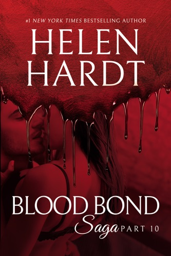 Helen Hardt - Blood Bond: 10