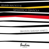 Resumen práctico de gramática española Book Cover