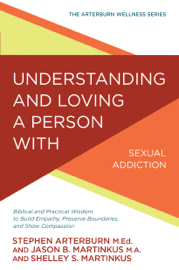 Understanding and Loving a Person with Sexual Addiction book