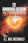 The Annihilation Of Allison Station