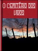 O Cemitério dos Vivos Book Cover