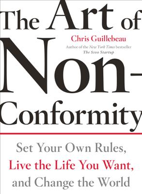 The Art of Non-Conformity - Chris Guillebeau book