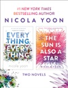 Nicola Yoon 2-Book Bundle Everything Everything And The Sun Is Also A Star