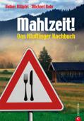 Mahlzeit! Das Kluftinger Kochbuch