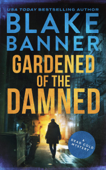 Gardened of the Damned: A Dead Cold Mystery