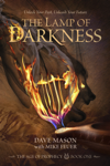 The Lamp of Darkness (The Age of Prophecy series Book 1)