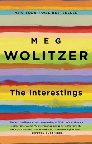 Meg Wolitzer - The Interestings