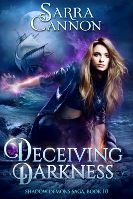 Deceiving Darkness - Sarra Cannon book