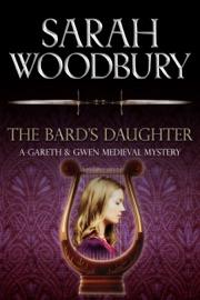 The Bard's Daughter - Sarah Woodbury