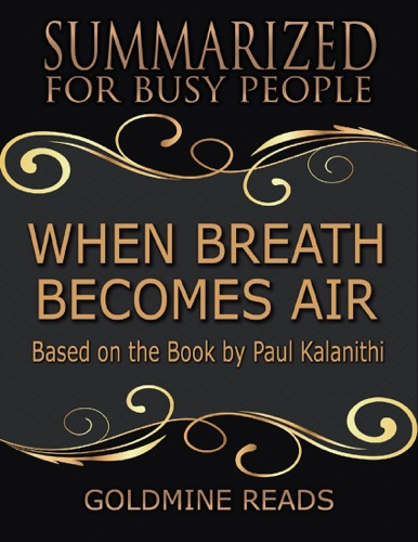 Goldmine Reads - When Breath Becomes Air