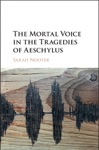 The Mortal Voice In The Tragedies Of Aeschylus