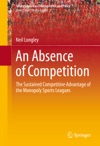 An Absence Of Competition