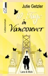 Lara  Mick - 10 Tage In Vancouver 1a