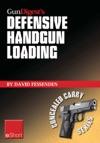 Gun Digests Defensive Handgun Loading EShort