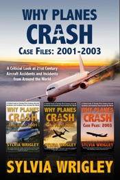 Why Planes Crash Case Files: 2001-2003