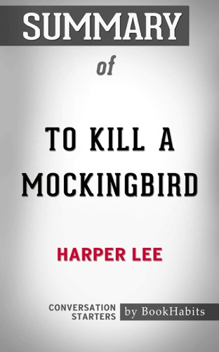 To Kill a Mockingbird (Harperperennial Modern Classics) by Harper Lee  Conversation Starters - Daily Books - Daily Books
